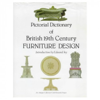 Cover of A pictorial dictionary of British 19th century furniture design