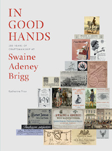 Jacket of In Good Hands: 250 Years of Craftsmanship at Swaine Adeney Brigg